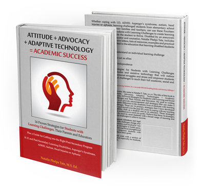 ATTITUDE + ADVOCACY + ADAPTIVE TECHNOLOGY = ACADEMIC SUCCESS